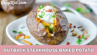 How to Make aฑ Outback Steakhouse Baked Potato