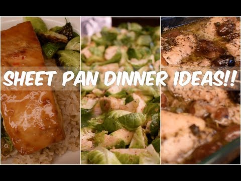 5 Sheet Pan Dinner Ideas!! Quick And Easy!  *Set It And FORGET IT! (lol)