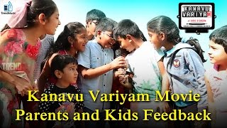 Kanavu Variyam Movie - Parents and Kids Feedback #1   Namma Trend