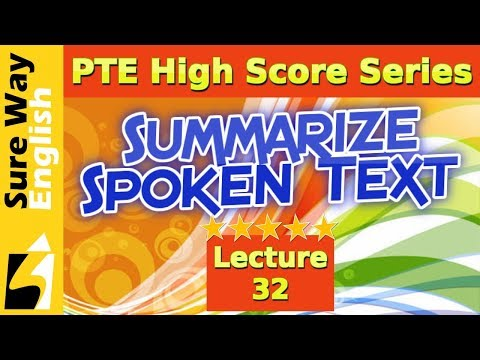 PTE Summarize Spoken Text Practice Questions with Answers and Explanations - PTE Listening Test