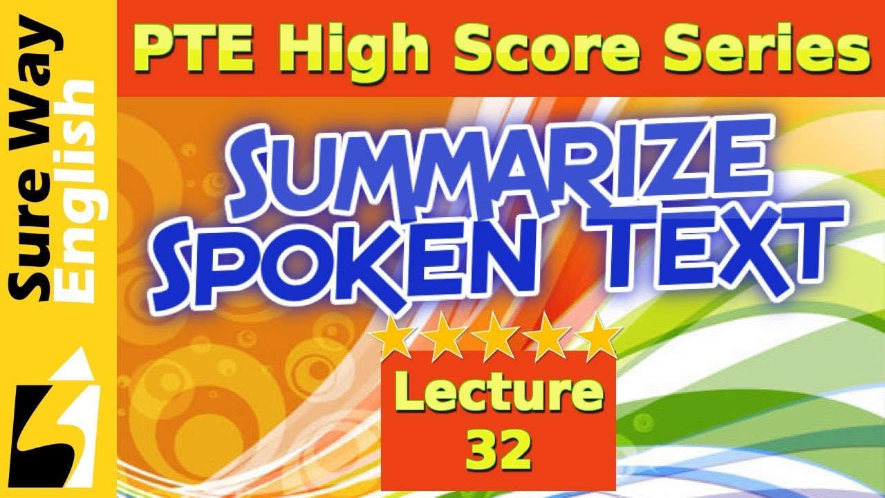 Pte Summarize Spoken Text Practice Questions With Answers And