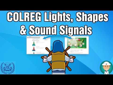 COLREG Lights, Shapes and Sound Signals