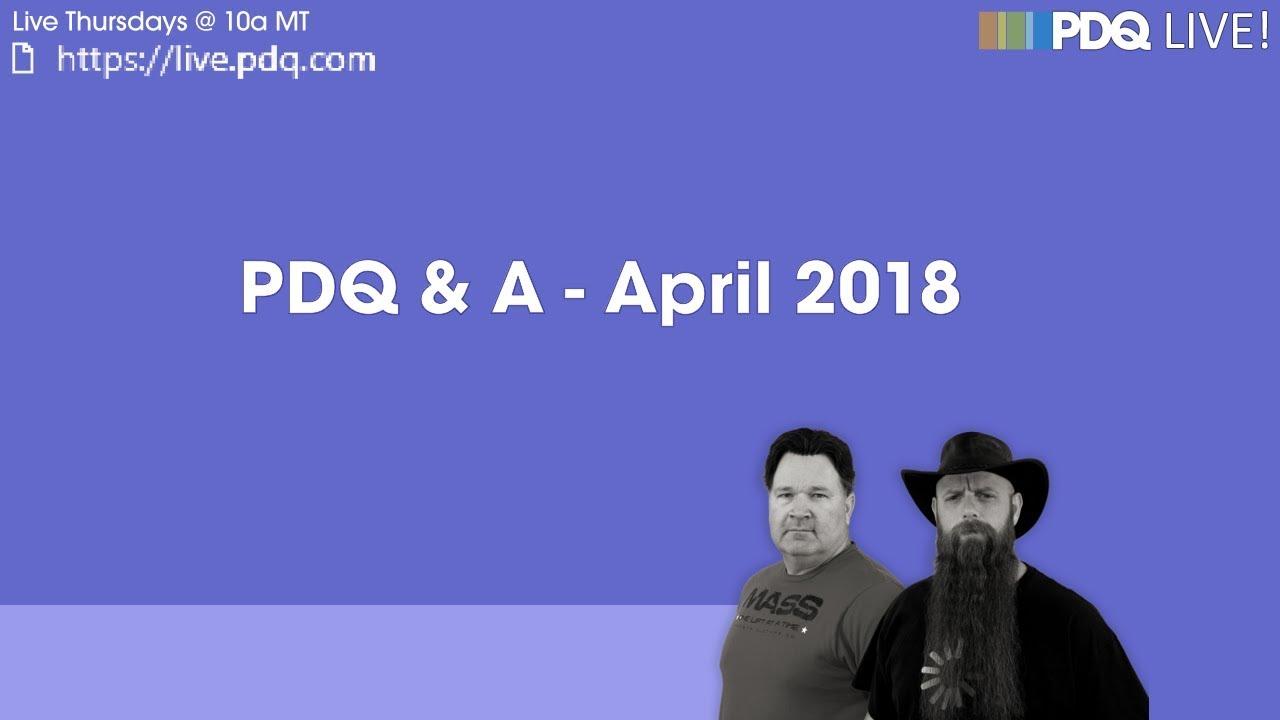 PDQ Live! : PDQ & A - April 2018 - YouTube
