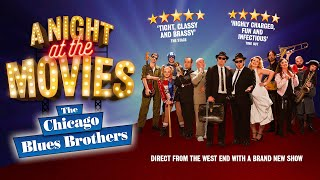The Chicago Blues Brothers - A Night at the Movies - Theatre Teaser