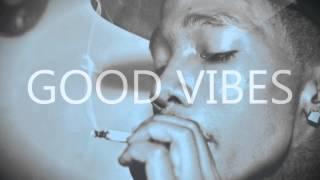 Dizzy Wright - Good Vibes Lyrics