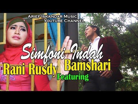 Rani RUSDY feat Bamshari _Simfoni Indah [cipt. Arief Iskandar]