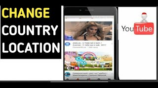 How to change country location on YouTube (android)  - 2018