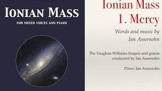Ian Assersohn's Ionian Mass: 1. Mercy