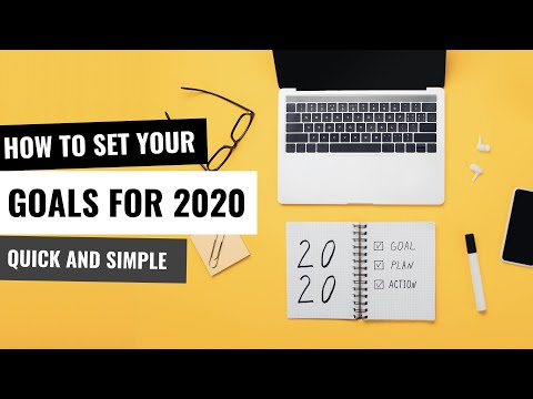 Setting Goals for 2020: Quick and Simple 0