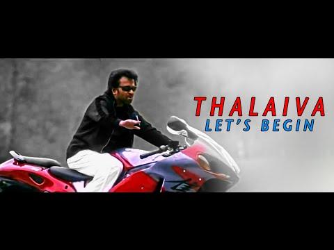 Thalaiva Let's Begin (Full Video)