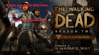Walking Dead Episode 3 partie 1 : Faits comme des rats Feat Capichef