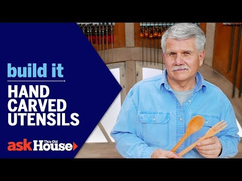 Hand Carved Utensils | Build It | Ask This Old House