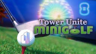 Tower Unite: Mini-Golf #8 - I Got A Flamingo