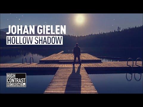 Johan Gielen - Hollow Shadow [High Contrast Recordings]