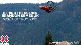 Brandon Semenuk Behind The Scenes: REAL MTB 2021 | World of X Games