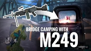 [PUBG MOBILE] INTENSE CAMPING? Bridge camping with M249