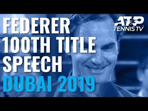 Roger Federer's Speech & Trophy Lift After Winning 100th Title | Dubai 2019