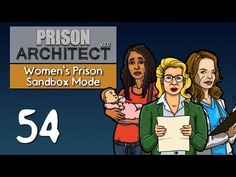Ep 54 - Preparing larger staff rooms (Prison Architect v2.0 - Women's sandbox prison PC gameplay)