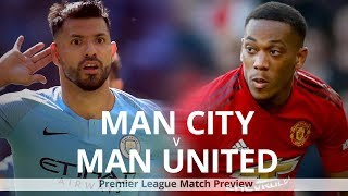 Manchester City v Manchester United - Premier League Match Preview - Manchester Derby