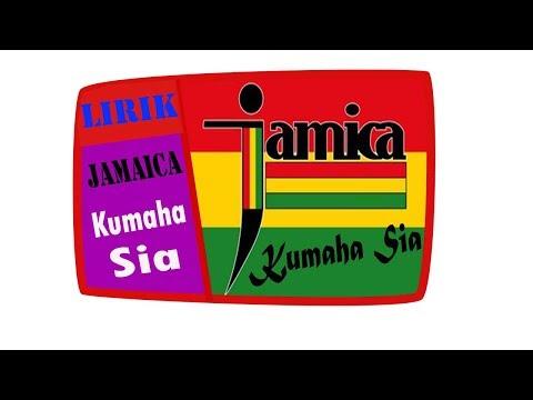 Jamica - Kumaha Sia (Lirik)