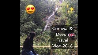 Cornwall&Devon Travel Vlog 2018