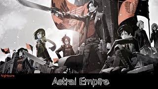 Nightcore - Astral Empire
