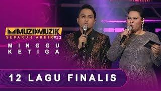 12 Lagu Finalis    #AJL33