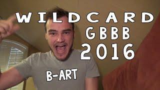 B-Art | GRAND BEATBOX BATTLE WILDCARD - 2016