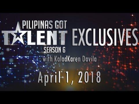 Pilipinas Got Talent Season 6 Exclusives - April 1, 2018