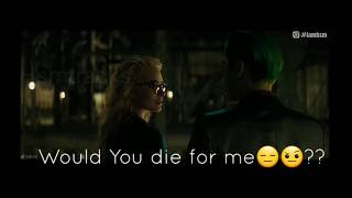 Would You Die For Me -JOKER | HARLEYQUINN |Whatsapp Status|Suicide Squad