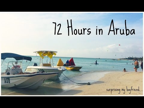 72 Hours in Aruba