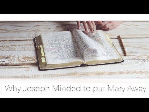 Why Joseph Minded to put Mary Away (Matthew 1:19)