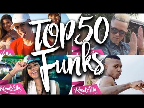 Top 50 Musicas de Funk Mais Tocadas - 2017