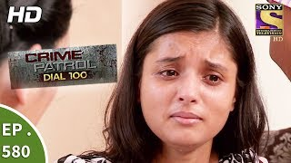 Crime Patrol Dial 100 - क्राइम पेट्रोल - A Brother's Murder - Ep 580 -17th August, 2017