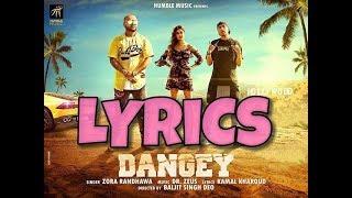 Dangey ( Lyrics ) Zora Randhava | New Punjabi Songs 2017