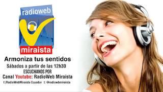 Emisión en directo de Radio Web Miraista Ecuador 26/08/2017