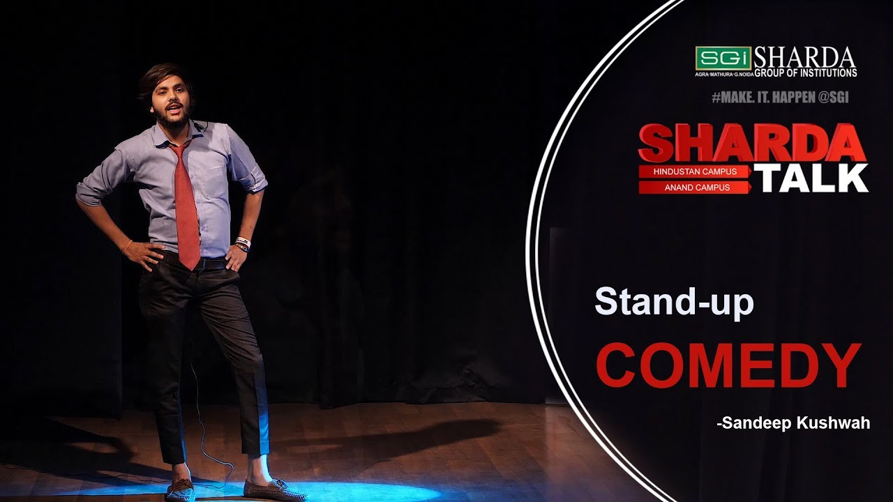 Episode 2 : Sharda Talk | Stand-up Comedy By Sandeep Kushwah | Anand Engineering College, Agra