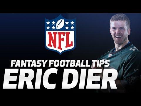 ERIC DIER'S NFL FANTASY FOOTBALL TIPS