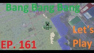 Minecraft Xbox - Bang Bang Bang Bang!!!!!!!!! [161]