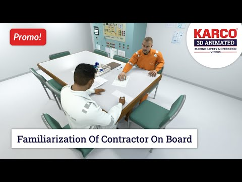 Promo Video - Familiarisation of contractor onboard. Maritime/ Marine/ Shipping Safety Training.