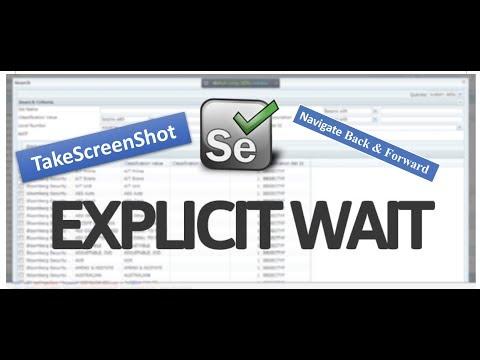 ExplicitWait, Take Screenshot and Navigate Back & Forward - Selenium WebDriver Session 7