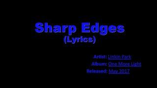 Sharp Edges Lyrics - Linkin Park