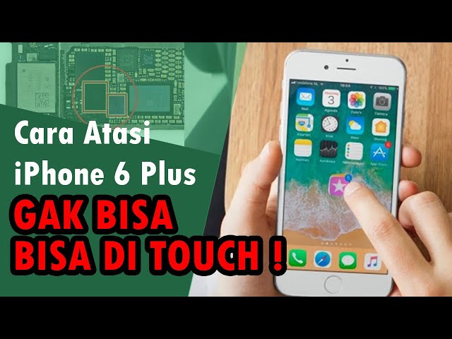 Cara Atasi iPhone 6 Plus Touchscreen Eror