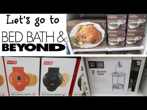BED BATH & BEYOND /COME WITH ME