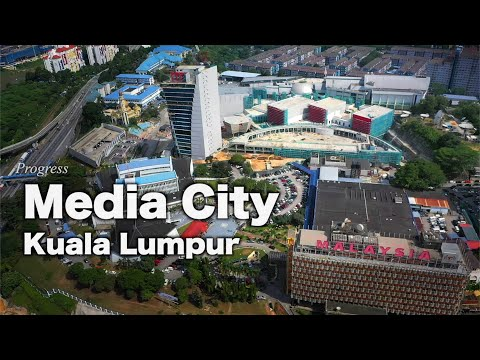 Media City Angkasapuri - Kuala Lumpur - Progress as August 2020
