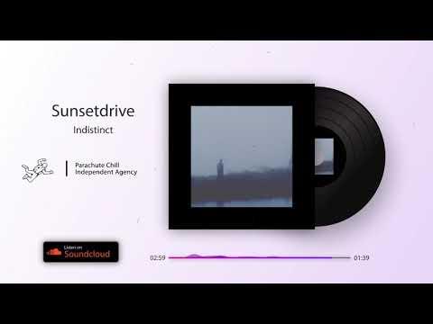 Sunsetdrive - Indistinct