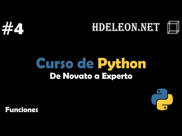 Curso de Python, De novato a experto | Funciones #4