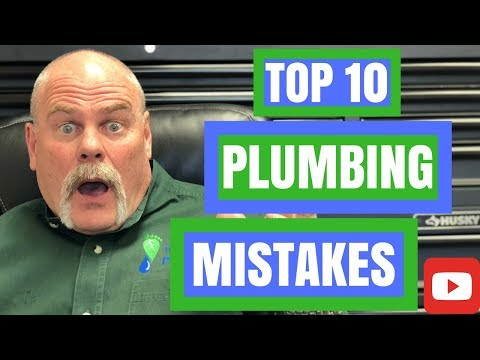 Top 10 Plumbing Mistakes - Plumbing Tricks - The Expert Plumber