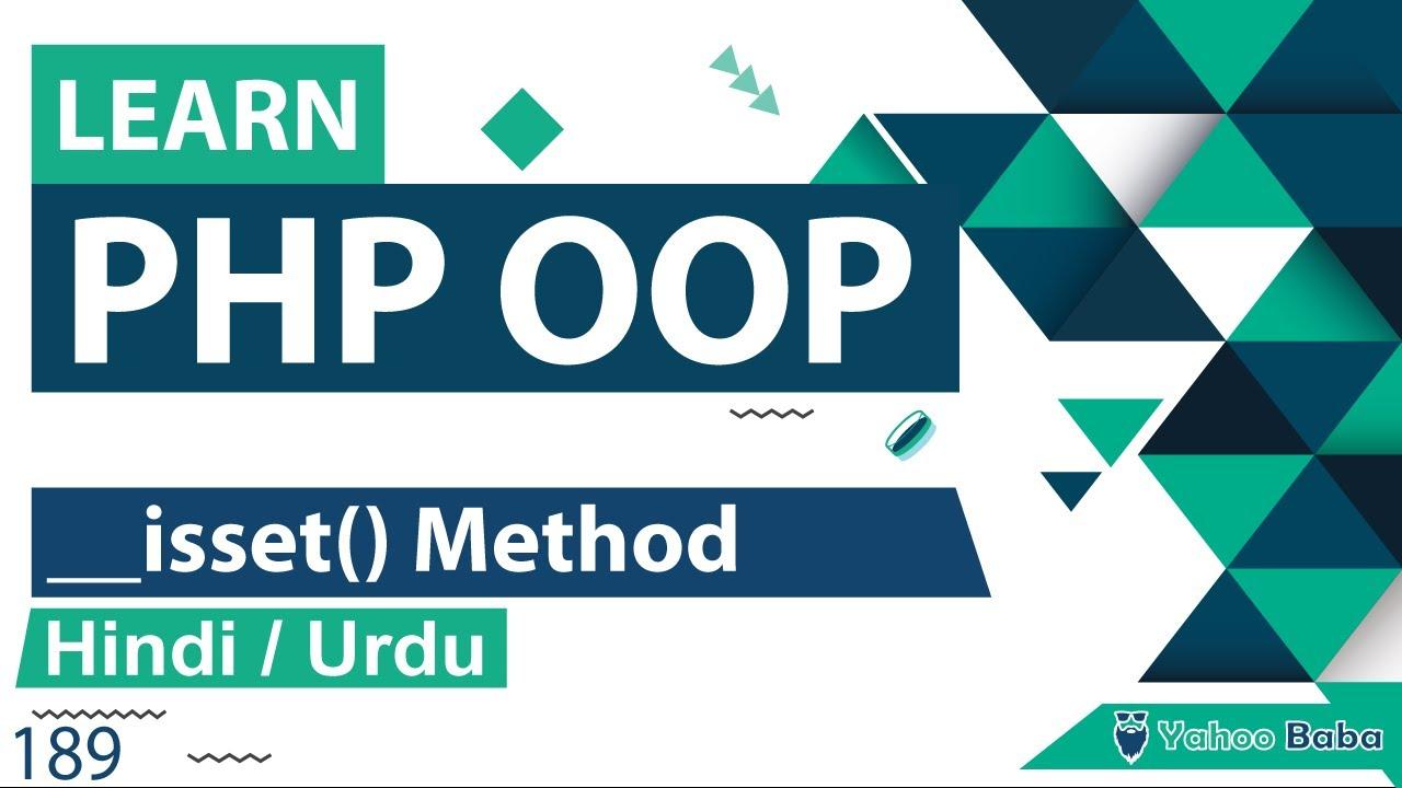 PHP OOP Isset Method Tutorial in Hindi / Urdu