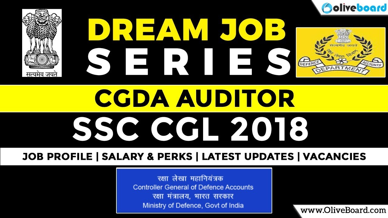 CGDA Auditor   SSC CGL 2018 Jobs   Job Profile   Salary & Perks   Latest  Updates